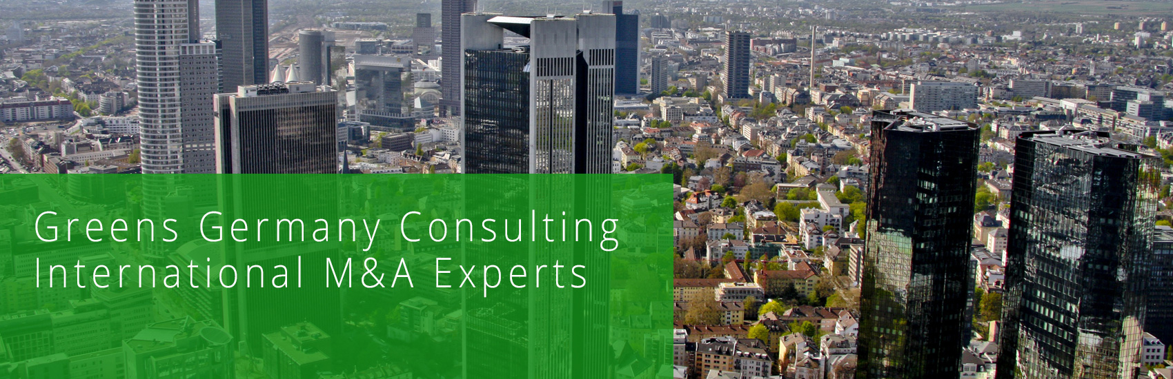 Greens Germany International M&A Experts